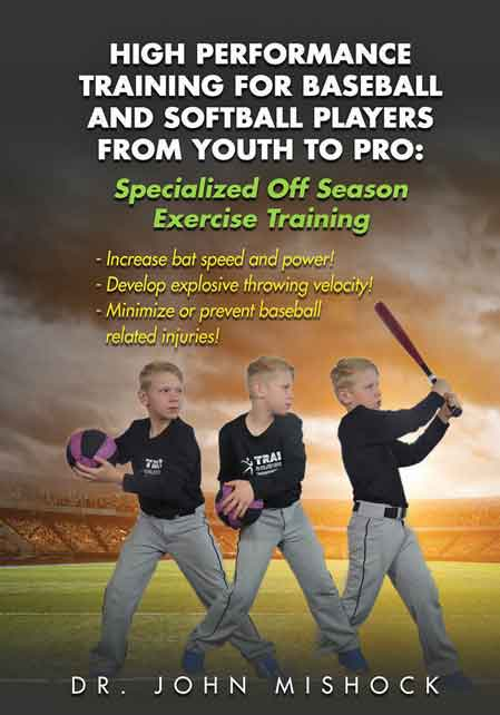 High Performance Training for Baseball and Softball Players From Youth To Pro